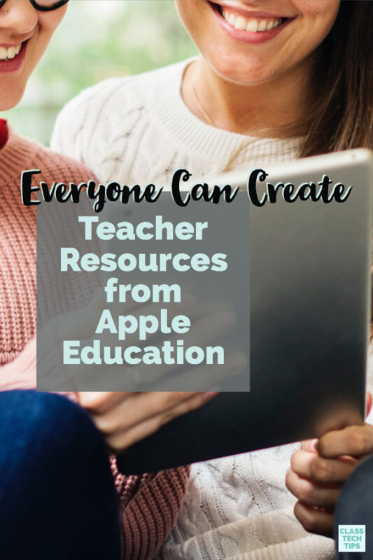 Everyone Can Create Teacher Resources from Apple Education 4