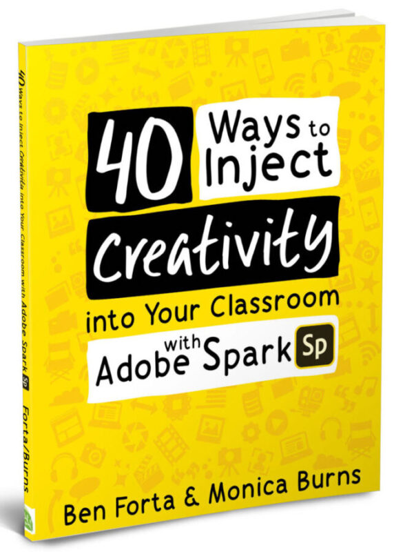 40 Ways to Inject Creativity in the Classroom with Adobe Spark