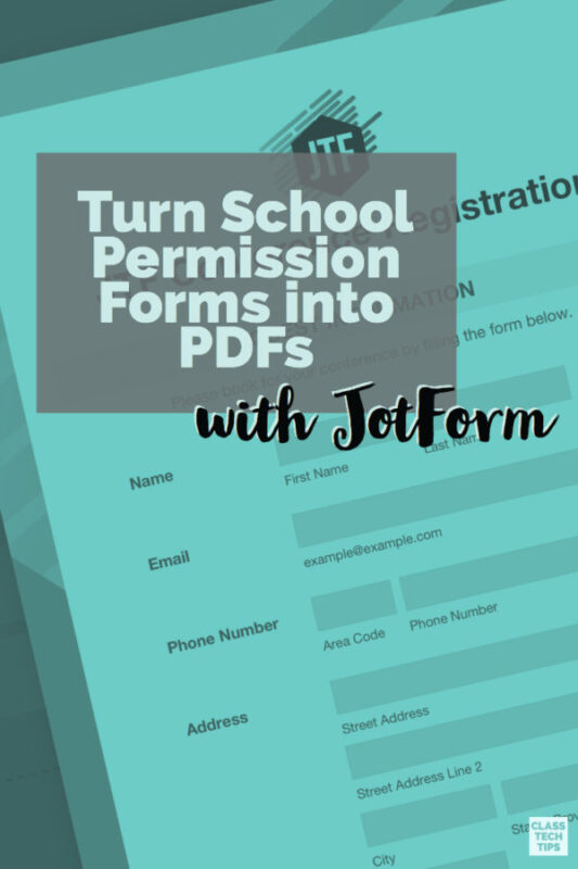 Turn School Permission Forms into PDFs with JotForm 3