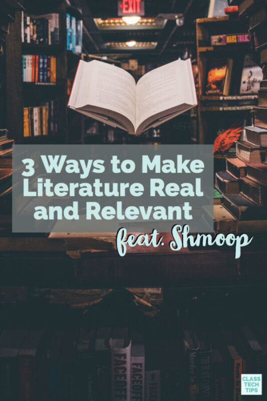 3 Ways to Make Literature Real and Relevant 3