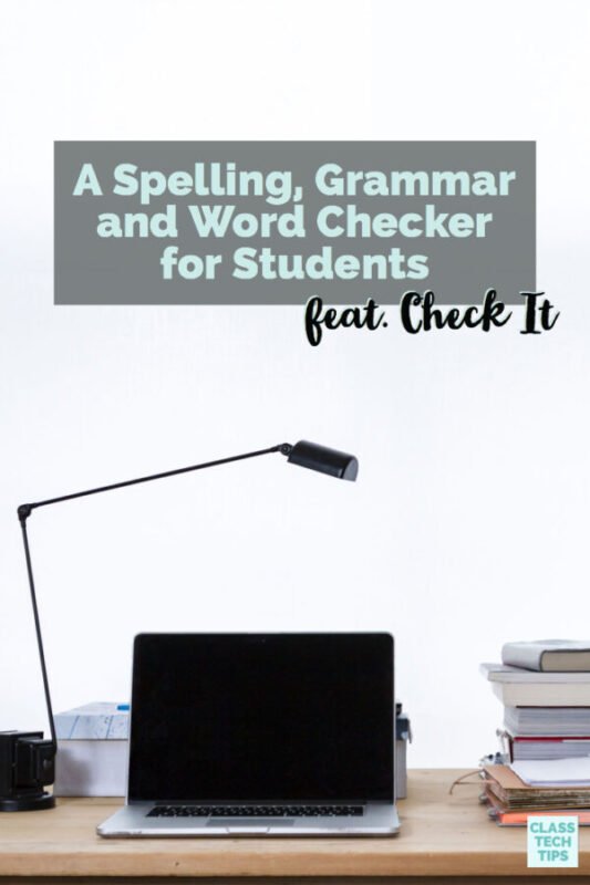 A Spelling, Grammar and Word Checker for Students