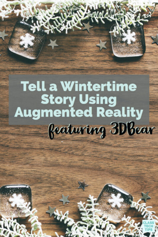 Tell a Wintertime Story Using Augmented Reality