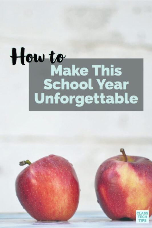 How To Make This School Year Unforgettable 3