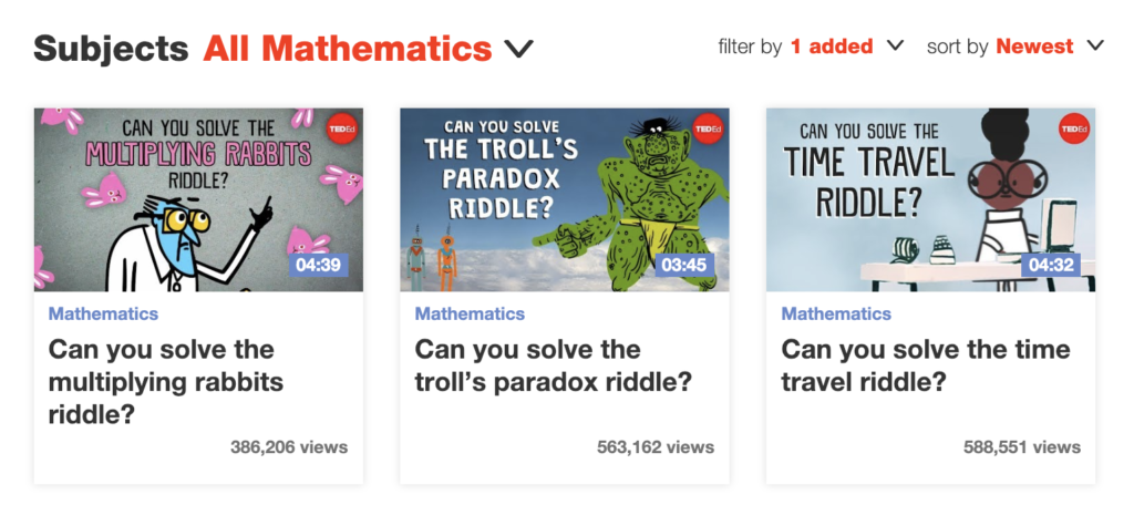 TED-Ed has an entire section dedicated to videos that connect to the math classroom. These explainer videos present topics to students with engaging animation and narration.