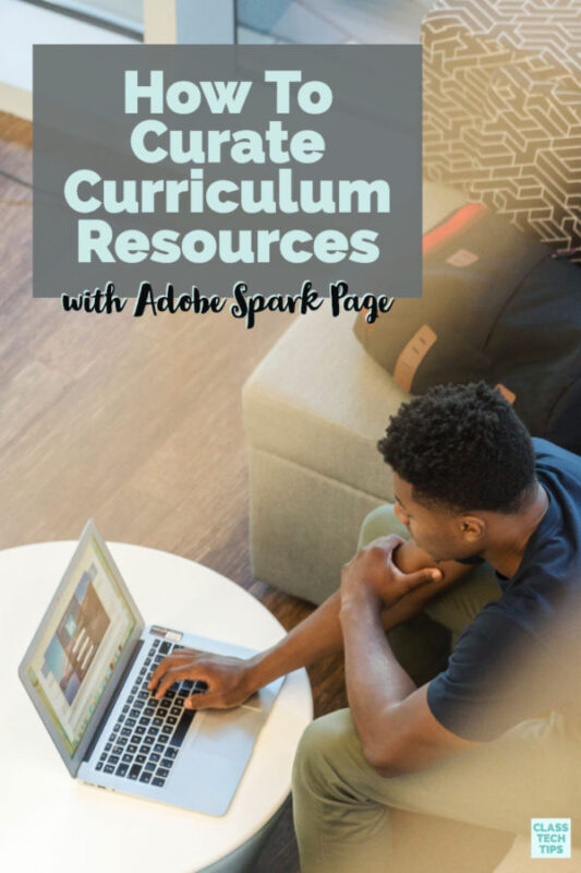 Learn how to curate curriculum resources by creating your own Adobe Spark Page full of links to special student-friendly items.