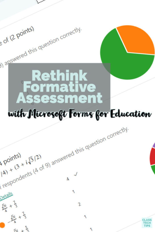 Learn how to use Microsoft Forms for Education to make the most of using digital tools for formative assessment this school year.