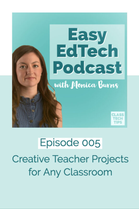 In this episode I share favorite creative teacher projects perfect for any K-12 classroom or school to explore. It features Adobe Spark and any favorites!