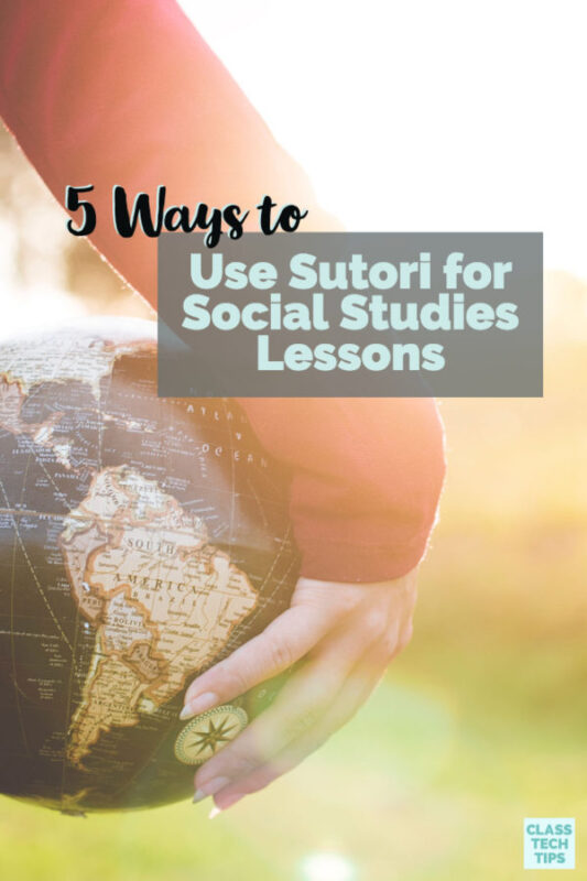 Where does technology come into play in the social studies classroom? Sutori is perfect for social studies lessons and here are five ideas.