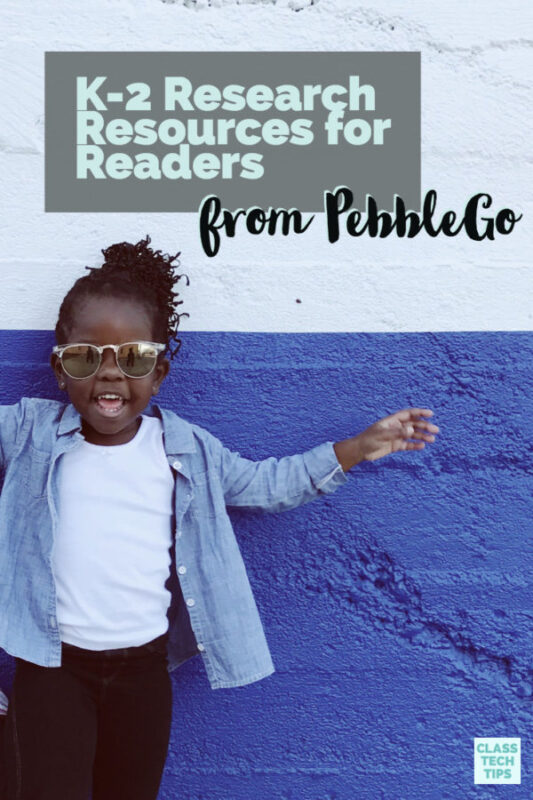 K-2 Research Resources for Readers from PebbleGo 3
