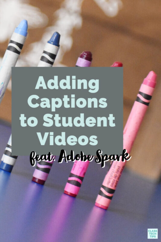 Adding captions to their videos, choosing music to communicate the tone, or tailoring colors to connect a theme, are all options for students.