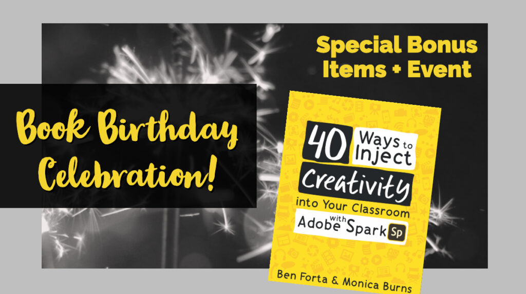 Let's celebrate the birthday of our Adobe Spark book this month with a special set of bonus items when you purchase the book.