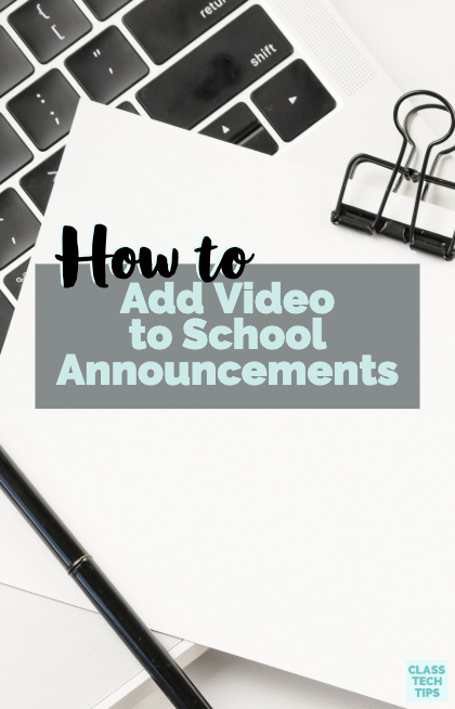 Learn how you can add a video to school announcements you post in social spaces or share with families digitally to help get the word out about events!