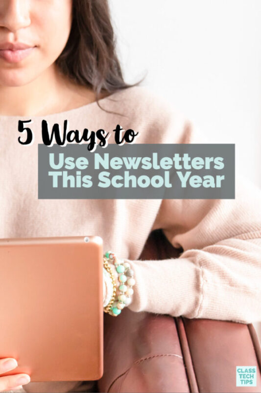 Learn five quick tips for how to use newsletters for teachers this school year. These easy ideas are perfect for educators.