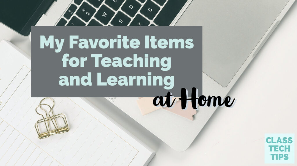 Learn about my favorite resources for teaching and learning at home.