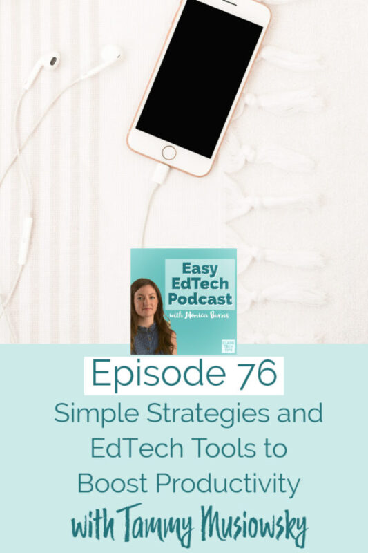 In this episode I'm joined by ASCD Emerging Leader Tammy Musiowsky to talk about ways to boost productivity this school year. You'll also hear about her favorite strategies and EdTech tools to help you stay organized, focused, and efficient.
