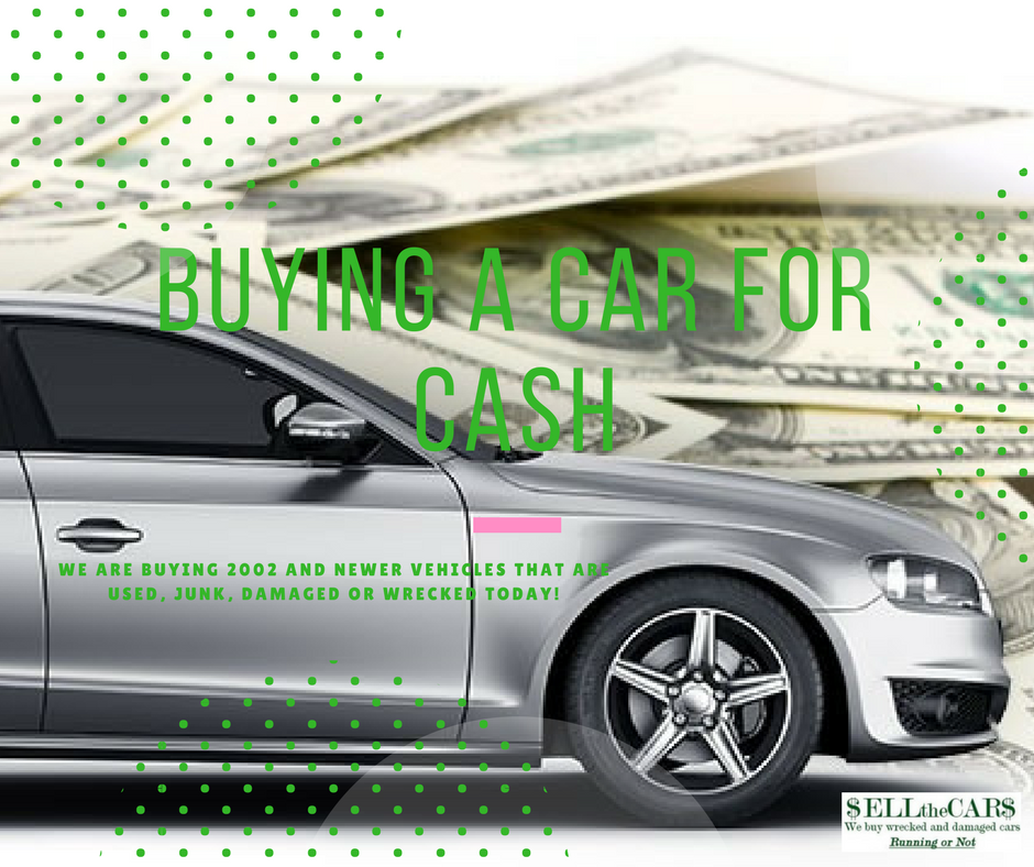 Buying A Car For Cash | Sell Junk Car for Cash | Sell the Cars