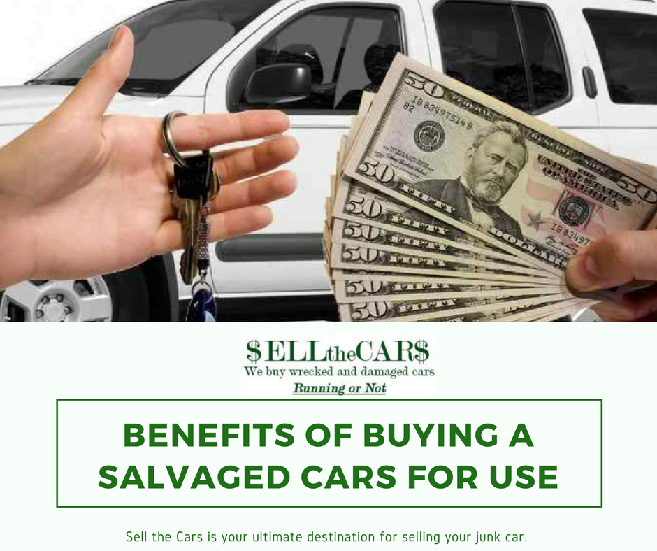 Highlighting The Benefits Of Buying A Salvaged Cars For Use - Sellthecars
