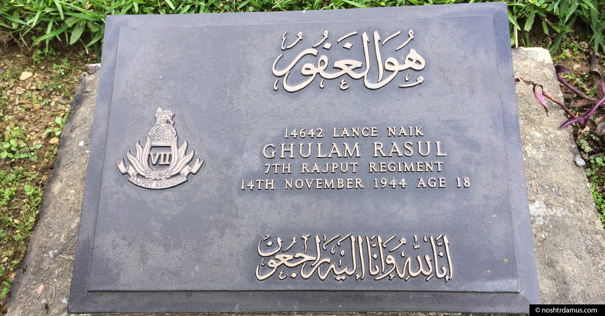 Kohima War Cemetary - Tombstone of Ghulam Rasul of 7th Rajput Regiment