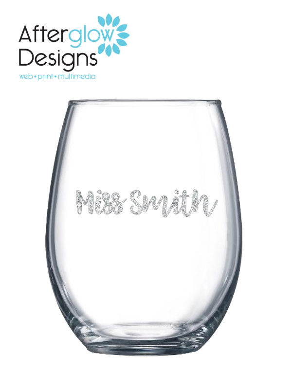 """It Takes a Big Heart to Help Shape Little Minds"" on 15oz Stemless Wine Glass Personalize Back"
