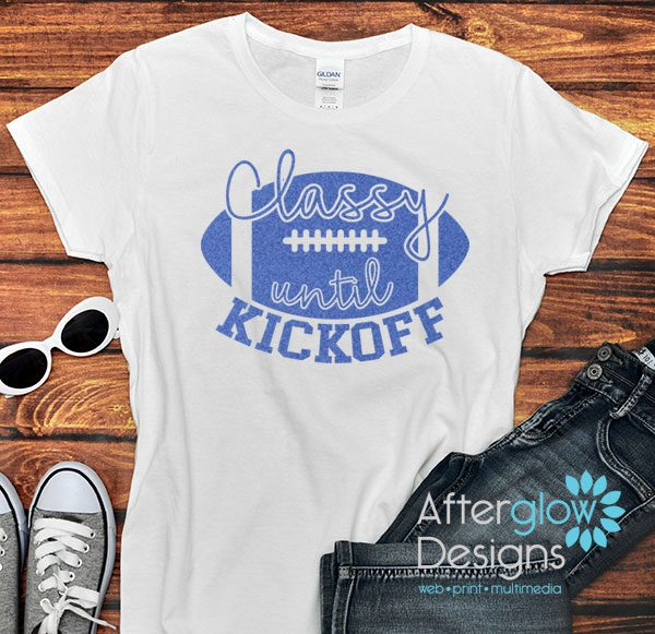 Classy Until Kickoff Glitter Blue on White Tshirts