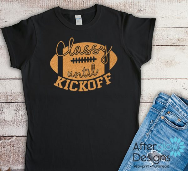 Classy Until Kickoff Glitter Orange on Black Tshirts