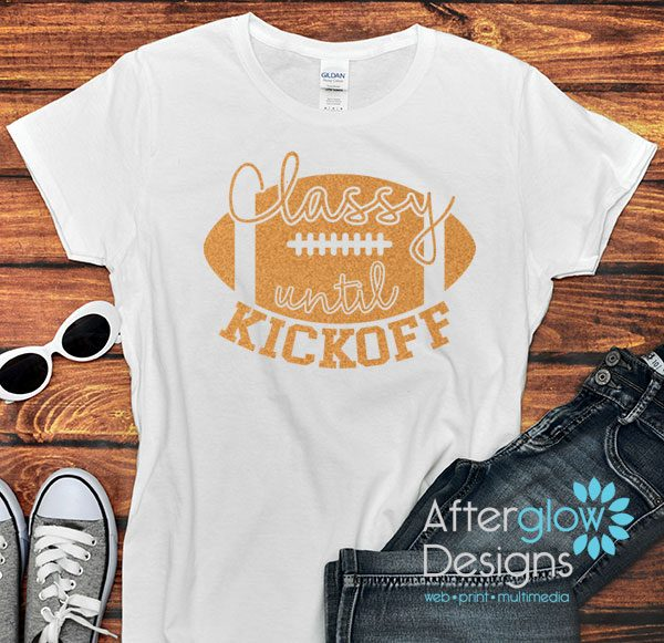 Classy Until Kickoff Glitter Orange on White Tshirts