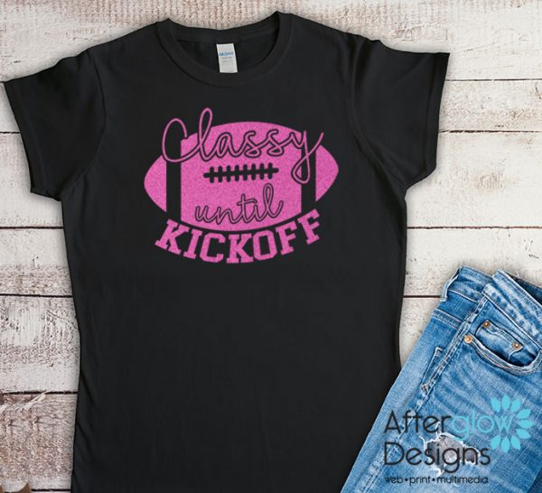 Classy Until Kickoff Glitter Pink on Black Tshirts