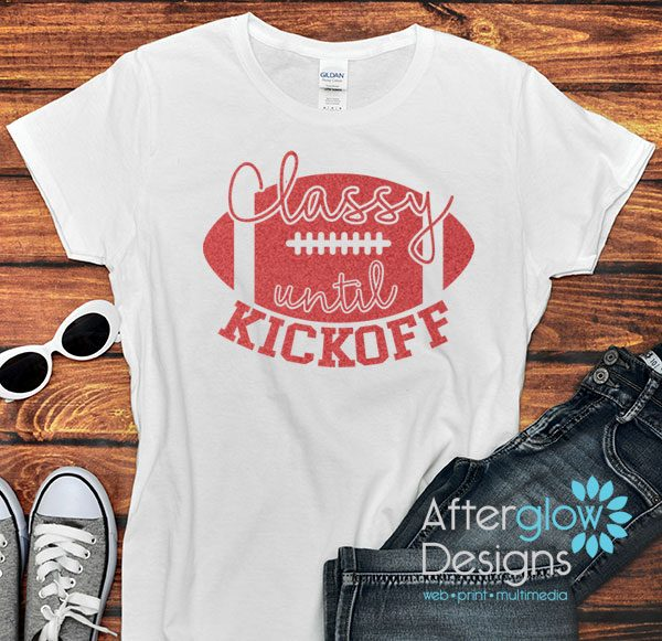 Classy Until Kickoff Glitter Red on White Tshirts