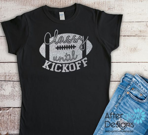 Classy Until Kickoff Glitter Silver on Black Tshirts