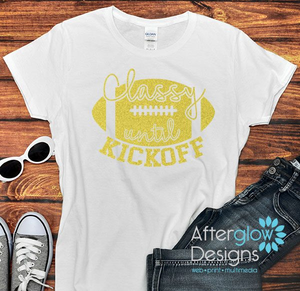 Classy Until Kickoff Glitter Gold on White Tshirts