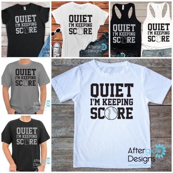 Quiet I'm Keeping Score Tshirts and Tanks
