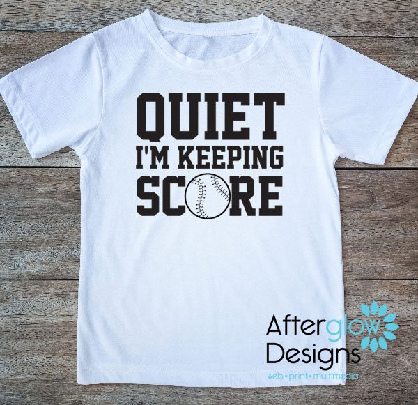 Quiet I'm Keeping Score Gildan White Tshirt