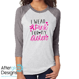 """I Wear Pink for My..."" on in Grey on Raglan Sleeve Tee"