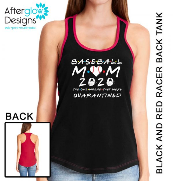 """""""Baseball Mom - The One Where They Were Quarantined"""" on Black and Red Tank"""