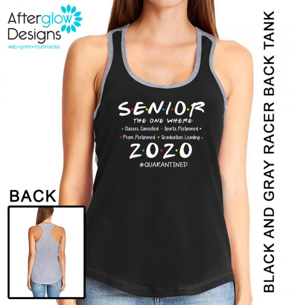 """Senior 2020 - The One Where"" on Black and Gray Tank"