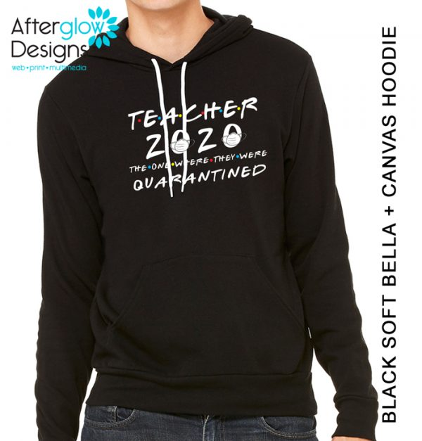 """Teacher 2020 - The One Where They Were Quarantined"" on Black Hoodie"