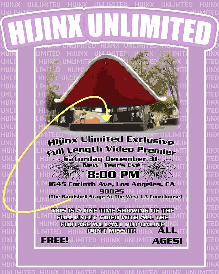 Hijinx Unlimited Video Premiere New Years Eve