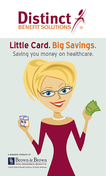 Distinct Benefit Solutions logo with Little Card, Big Savings. Saving you money on healthcare.