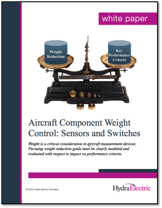 New Aerospace White Paper: Aircraft Component Weight Control: Sensors and Switches