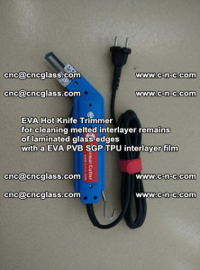 EVA HOT KNIFE TRIMMER for cleaning EVA PVB SGP TPU overflowed remains in laminated glass (40)