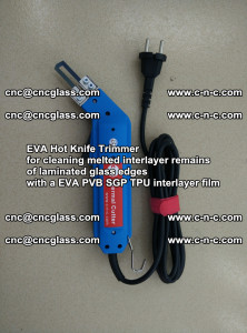 EVA HOT KNIFE TRIMMER for cleaning EVA PVB SGP TPU overflowed remains in laminated glass (41)