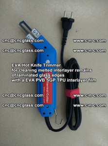 EVA HOT KNIFE TRIMMER for cleaning EVA PVB SGP TPU overflowed remains in laminated glass (43)