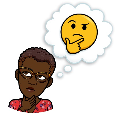 BitMoji Black Woman thinking about stuff with a thinking emoji.