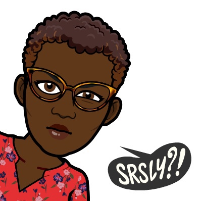 "TLanette BovaryCee  Bitmoji saying  ""Seriously?"""