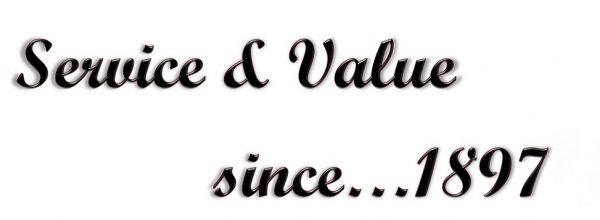 Service & Value since...1897