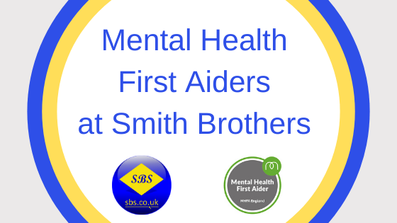 Mental Health First Aiders at Smith Brothers