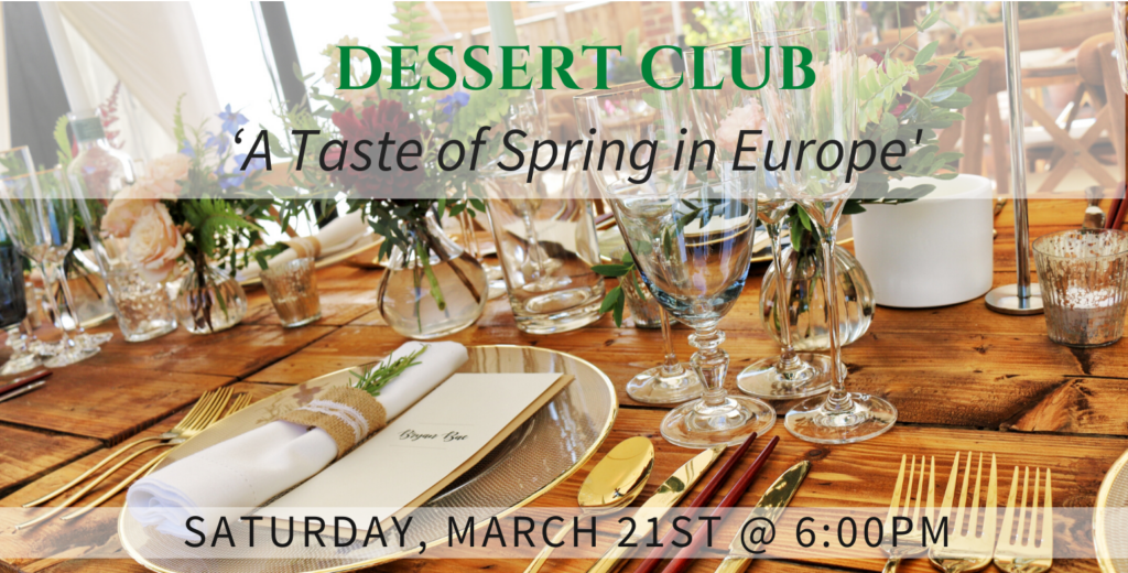 March2020-Dessert Club | Woodstock Inn B&B
