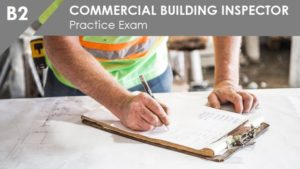 B2 Commercial Building Inspector Practice Exam