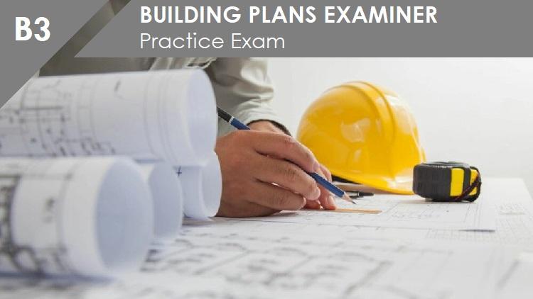 B3 Building Plans Examiner Practice Exam