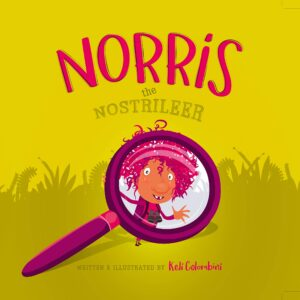 Norris the Nostrileer